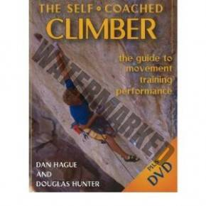 The Self Coached Climber: The Guide to Movement, Training and Performance